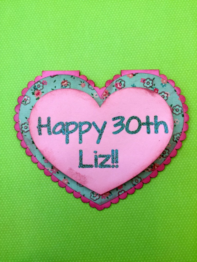 A simple heart birthday card with embossing and inked edges. Liz loved it!